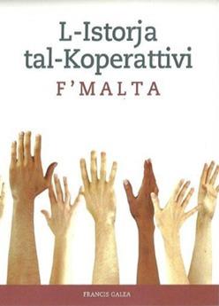 Book by Francis Galea - l-Istorja tal-Koperattivi f'MAlta